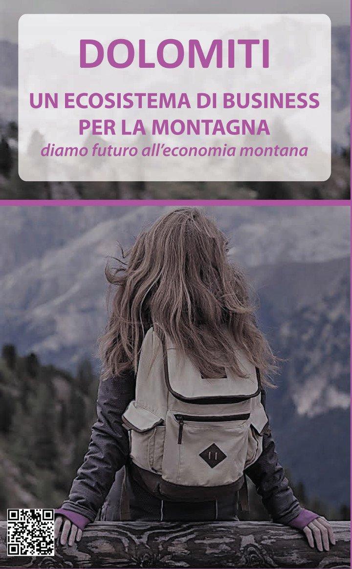 Dolomiti:<br>un ecosistema di business per la montagna