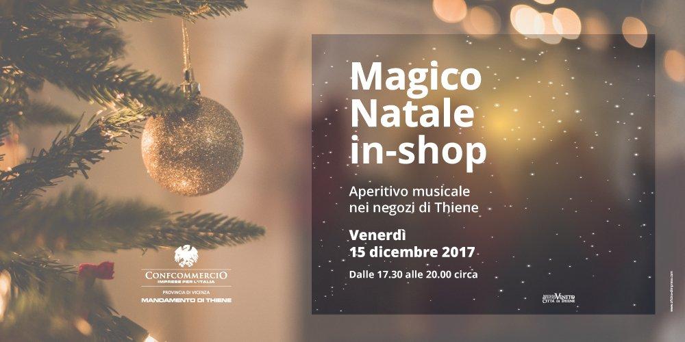 Imperdibile Magico Natale <br>&nbsp;in-shop a Thiene